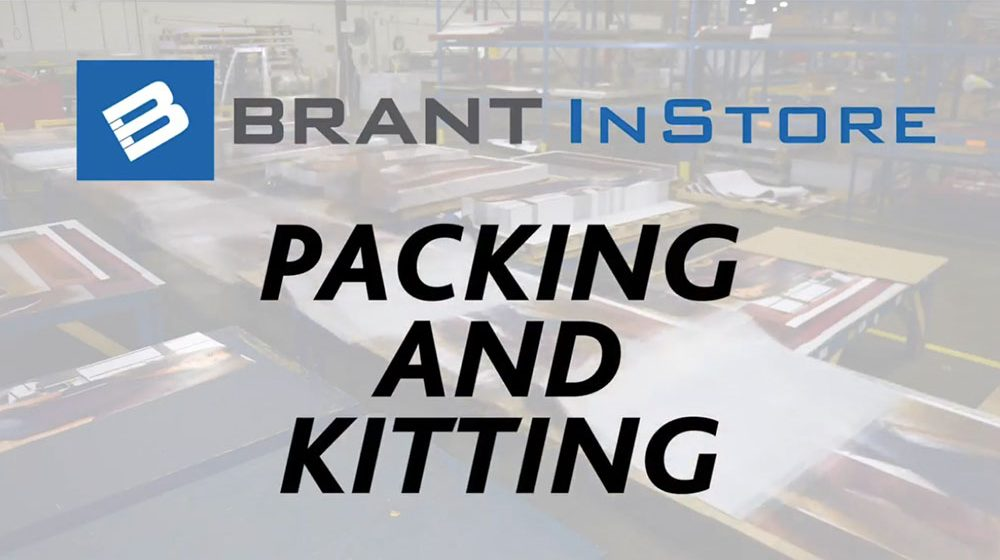 Brant InStore Packing and Kitting